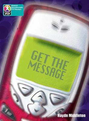 PYP L10 Get the message single - Pearson Baccalaureate PrimaryYears Programme (Paperback)