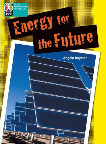 PYP L10 Energy for the Future 6PK - Pearson Baccalaureate PrimaryYears Programme
