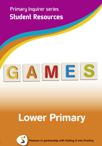 Primary Inquirer series: Games Lower Primary Student CD: Pearson in partnership with Putting it into Practice - Primary Inquirer (CD-ROM)