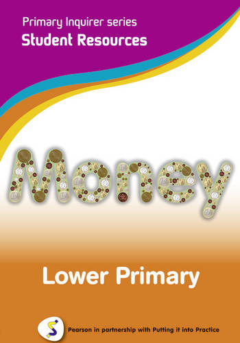 Primary Inquirer series: Money Lower Primary Student CD: Pearson in partnership with Putting it into Practice - Primary Inquirer (CD-ROM)