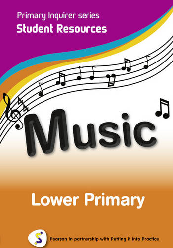 Primary Inquirer series: Music Lower Primary Student CD: Pearson in partnership with Putting it into Practice - Primary Inquirer (CD-ROM)