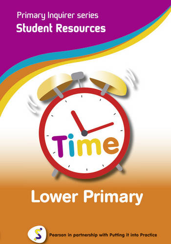 Primary Inquirer series: Time Lower Primary Student CD: Pearson in partnership with Putting it into Practice - Primary Inquirer (CD-ROM)