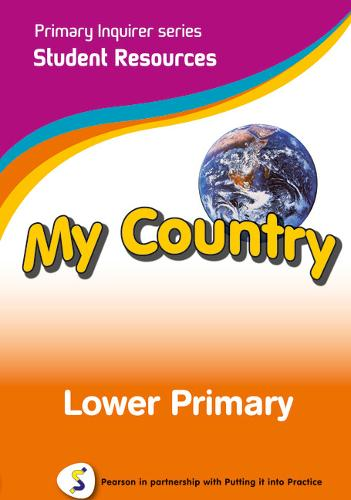 Primary Inquirer series: My Country Lower Primary Student CD: Pearson in partnership with Putting it into Practice - Primary Inquirer (CD-ROM)