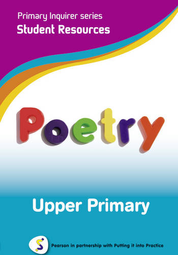 Primary Inquirer series: Poetry Upper Primary Student CD: Pearson in partnership with Putting it into Practice - Primary Inquirer (CD-ROM)