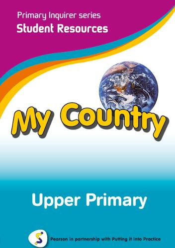 Primary Inquirer series: My Country Upper Primary Student CD: Pearson in partnership with Putting it into Practice - Primary Inquirer (CD-ROM)