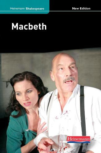 Macbeth (new edition) - Heinemann Shakespeare (Hardback)
