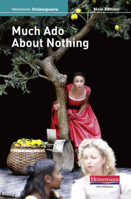 Much Ado About Nothing (new edition) - Heinemann Shakespeare (Hardback)