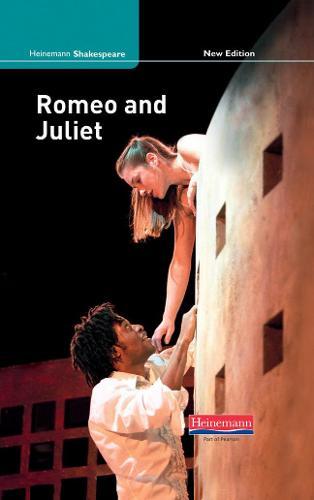 Romeo and Juliet (new edition) - Heinemann Shakespeare (Hardback)