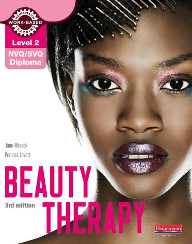 Level 2 NVQ/SVQ Diploma Beauty Therapy Candidate Handbook 3rd edition - NVQ L2 Hair & Beauty (Paperback)