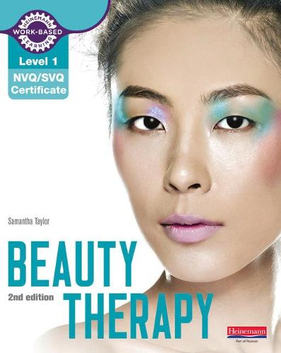 Level 1 NVQ/SVQ Certificate Beauty Therapy Candidate Handbook 2nd edition - NVQ Hair & Beauty (Paperback)