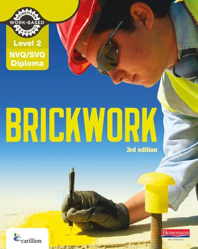 Level 2 NVQ/SVQ Diploma Brickwork Candidate Handbook 3rd Edition - NVQ Brickwork (Paperback)