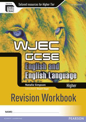 WJEC GCSE English and English Language Higher Revision Workbook - WJEC GCSE English 2010 (Paperback)