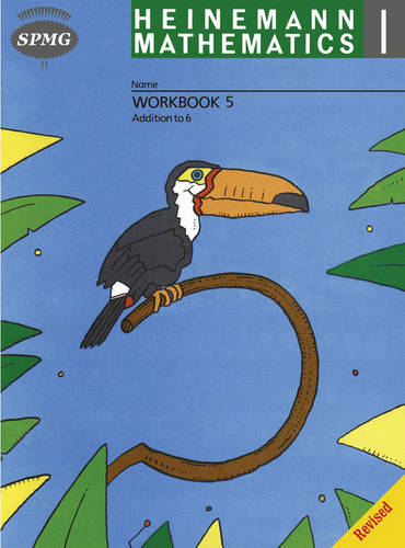 Heinemann Maths 1 Workbook 5: Addition to 6 - HEINEMANN MATHS (Paperback)