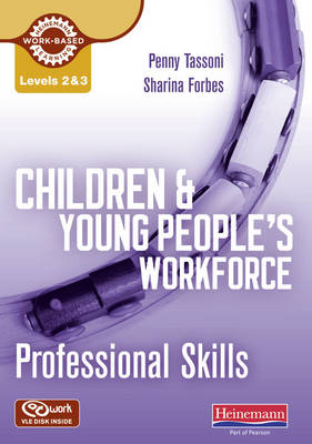 Level 2 & 3 Children and Young People's Workforce Professional Skills CD-ROM Resource Pack - Level 3 Diploma for the Children and Young People's Workforce (CD-ROM)