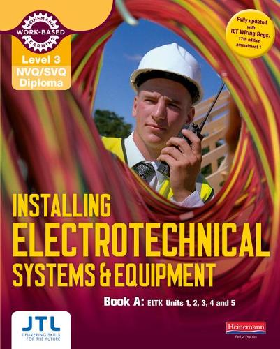 Level 3 NVQ/SVQ Diploma Installing Electrotechnical Systems and Equipment Candidate Handbook A - NVQ Electrical Installation (Paperback)