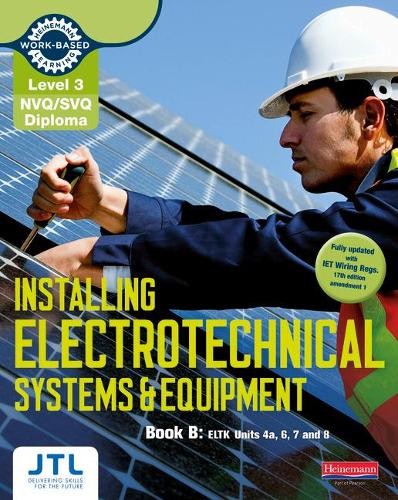 Level 3 NVQ/SVQ Diploma Installing Electrotechnical Systems and Equipment Candidate Handbook B - NVQ Electrical Installation (Paperback)