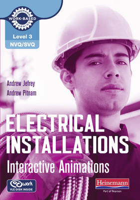 Level 3 NVQ/SVQ Electrical Installations Interactive Animations CD-ROM - NVQ Electrical Installation (CD-ROM)