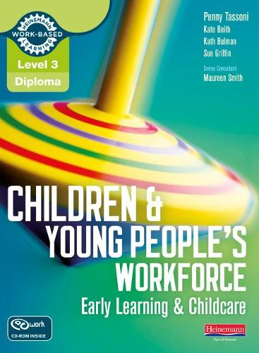 Level 3 Diploma Children and Young People's Workforce (Early Learning and Childcare) Candidate Handbook - Level 3 Diploma for the Children and Young People's Workforce