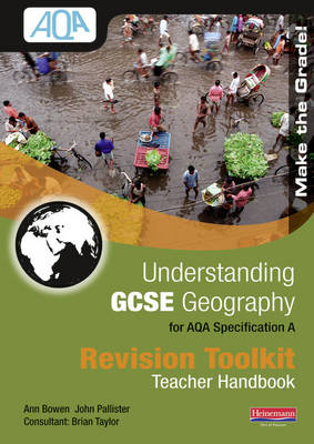 Understanding GCSE Geography AQA Revision Toolkit Teacher for Virtual Learning Environment - Understanding GCSE Geography for AQA A