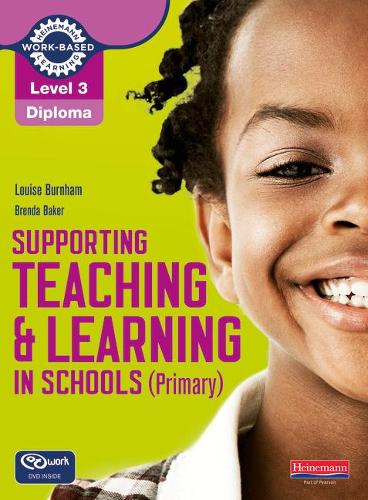 Level 3 Diploma Supporting teaching and learning in schools, Primary, Candidate Handbook - NVQ/SVQ Supporting Teaching and Learning in Schools Level 3