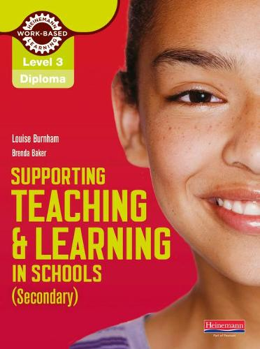 Level 3 Diploma Supporting teaching and learning in schools, Secondary, Candidate Handbook - NVQ/SVQ Supporting Teaching and Learning in Schools Level 3 (Paperback)