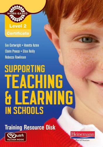 Level 2 Certificate Supporting teaching and learning in schools Training Resource Disk - NVQ/SVQ Supporting Teaching and Learning in Schools Level 2 (CD-ROM)