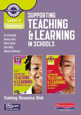 Level 3 Diploma Supporting teaching and learning in schools Training Resource Disk - NVQ/SVQ Supporting Teaching and Learning in Schools Level 3 (CD-ROM)