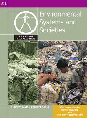 Pearson Baccalaureate: Environmental Systems and Societies for the IB Diploma - Pearson International Baccalaureate Diploma: International Editions (Paperback)