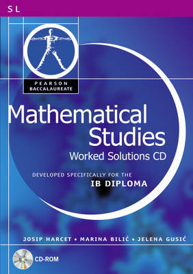 Pearson Baccalaureate: Mathematical Studies Worked Solutions CD-ROM for the IB Diploma - Pearson International Baccalaureate Diploma: International Editions (CD-ROM)
