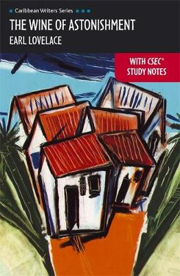 CWS: The Wine of Astonishment with CSEC Study Notes (Heinemann) (Hardback)