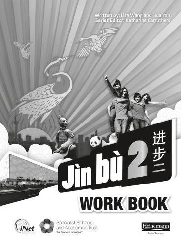 Jin bu Chinese Workbook 2 (11-14 Mandarin Chinese) - Jin bu (Paperback)