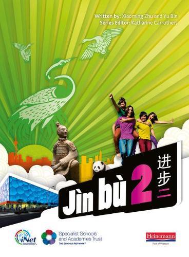 Jin bu Chinese Pupil Book 2 (11-14 Mandarin Chinese) - Jin bu (Paperback)