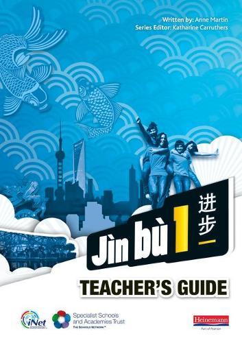 Jin bu Chinese Teacher Guide 1 (11-14 Mandarin Chinese) - Jin bu (Spiral bound)