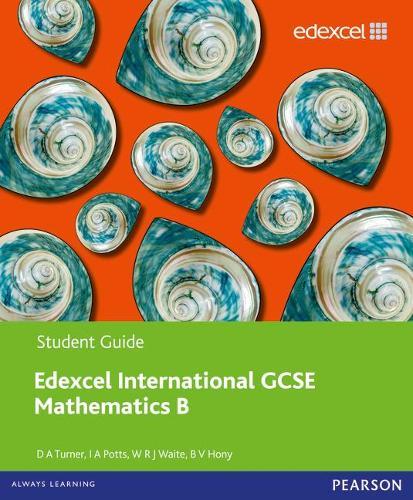 Edexcel International GCSE Mathematics B Student Book - Edexcel International GCSE (Paperback)