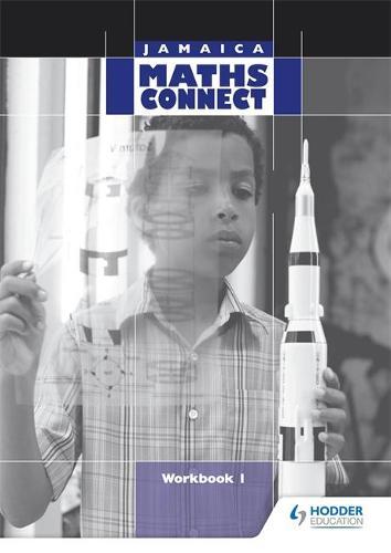 Jamaica Maths Connect Workbook 1 (Paperback)