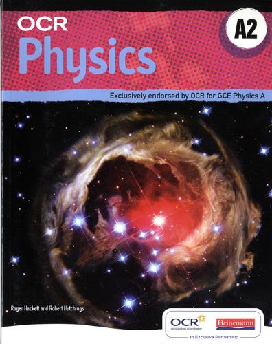 OCR A2 Physics A Student Book and Exam Cafe CD - OCR GCE Physics A