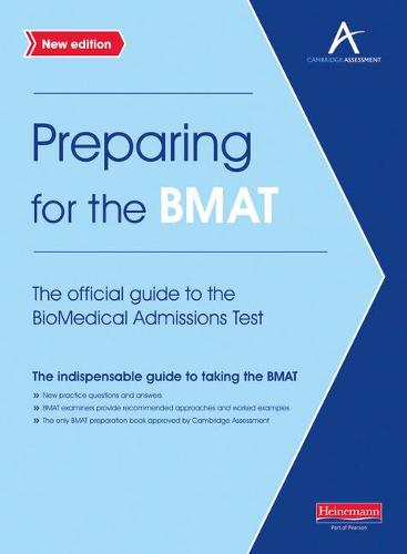 Preparing for the BMAT: The official guide to the Biomedical Admissions Test New Edition - Preparing for the BMAT (Paperback)