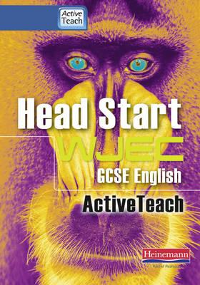 Head Start WJEC GCSE English Active Teach with CDROM: Head Start WJEC AT BBC Pack - Head Start WJEC English