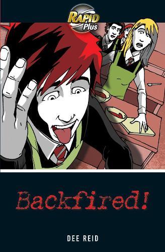 Rapid Plus 4A Backfired! - Rapid Plus (Paperback)