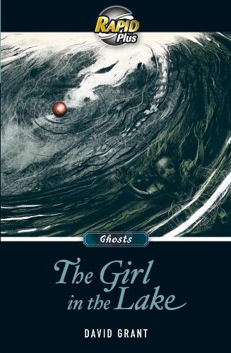 RapidPlus 8.2 The Girl in the Lake - Rapid Plus (Paperback)