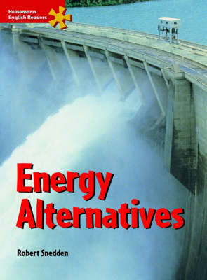 Heinemann English Readers Intermediate Science: Intermediate Level: Energy Alternatives - Heinemann English Readers (Paperback)