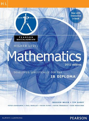 Pearson Baccalaureate Higher Level Mathematics second edition print and ebook bundle for the IB Diploma - Pearson International Baccalaureate Diploma: International Editions