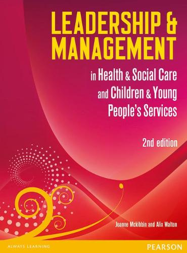 Leadership and Management in Health and Social Care: NVQ/SVQ Level 5 - Leadership & Management (Paperback)