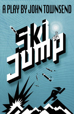 Ski Jump - Heinemann Plays For 11-14 (Hardback)
