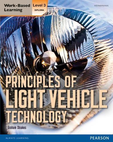 Level 3 Diploma Principles of Light Vehicle Technology Candidate handbook - Light Vehicle Technology (Paperback)