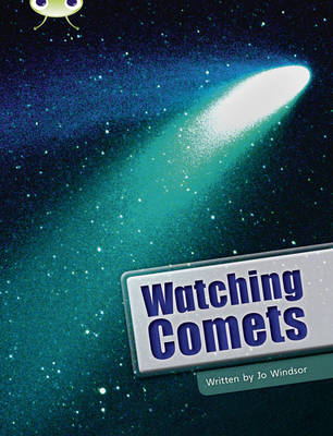 BC NF Lime B/3C Watching Comets: BC NF Lime B/3C Watching Comets NF Lime B/3c - BUG CLUB (Paperback)