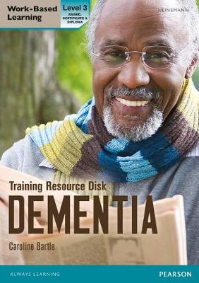 Dementia Level 3 Training Resource Disk (Health and Social Care QCF) - Work Based Learning L3 Health & Social Care Dementia (CD-ROM)