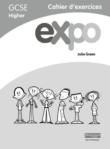 Expo (AQA&OCR) GCSE French Higher Workbook - AQA Expo GCSE French (Paperback)