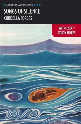 CWS: Songs of Silence with CSEC Study Notes (Heinemann) (Paperback)