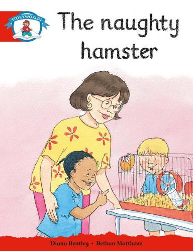 Literacy Edition Storyworlds Stage 1: Naughty Hamster - STORYWORLDS (Paperback)